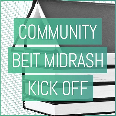 Community Beit Midrash Fall Kickoff