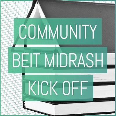 Community Beit Midrash Fall Kickoff